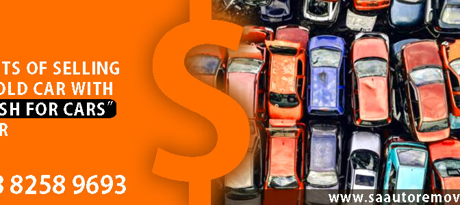 """Benefits Of Selling Your Old Car With A """"Cash For Cars"""" Trader"""
