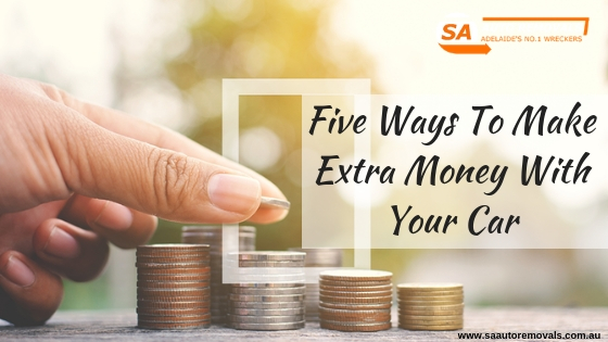 Five Ways To Make Extra Money With Your Car
